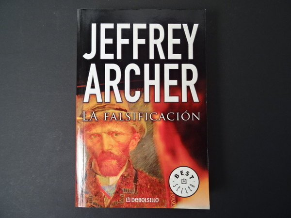 La falsificatión / Jeffrey Archer
