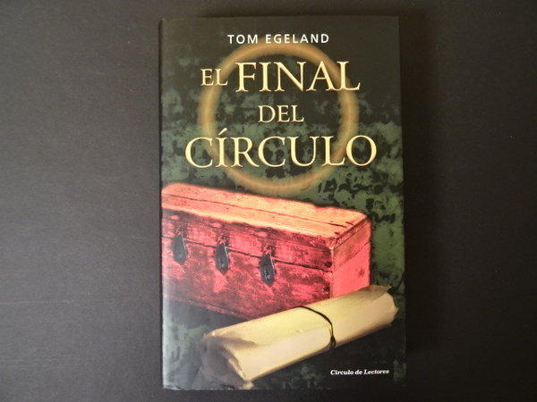 El Final del Circulo / Tom Egeland